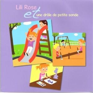 Lili Rose et une drôle de petite sonde